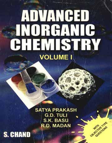 کتاب شیمی معدنی پیشرفته جلد اول ویرایش 18 Satya Prakash
