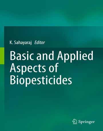 جنبه های کاربردی و پایه Biopesticides بیوپستیکیدها