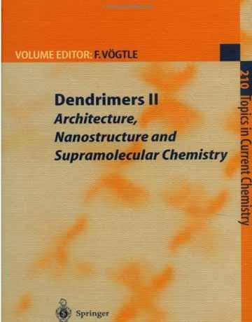 کتاب دندریمرها II: معماری، نانوساختار و شیمی ابرمولکولی