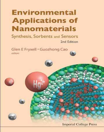 کاربردهای زیست محیطی نانومواد: سنتز، سوربنت ها و سنسورها ویرایش دوم