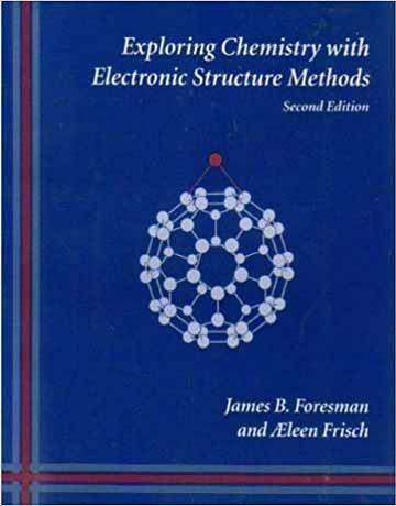 بررسی شیمی با روش های ساختار الکترونی: راهنمای نرم افزار گوسین ویرایش دوم