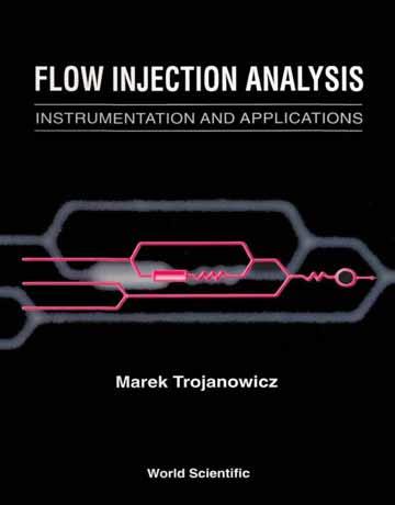 آنالیز تزریق جریان: دستگاه و کاربردها