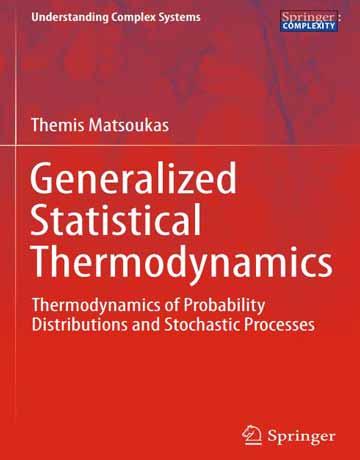 ترمودینامیک آماری تعمیم یافته: ترمودینامیک توزیع احتمالات و فرآیندهای تصادفی