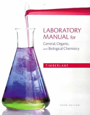 راهنمای آزمایشگاه شیمی عمومی، شیمی آلی و بیوشیمی ویرایش سوم Timberlake