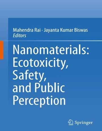 نانومواد: سموم زیستی، ایمنی و ادراک عمومی