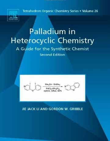پالادیوم در شیمی هتروسیکل: راهنما برای شیمیدان های سنتزی