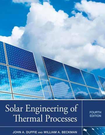 مهندسی خورشیدی فرایندهای حرارتی ویرایش چهارم