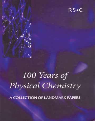 کتاب 100 سال شیمی فیزیک: مجموعه ای از مقالات مهم