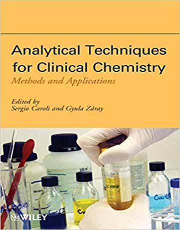 کتاب تکنیک های تجزیه ای برای شیمی بالینی: روش ها و کاربردها