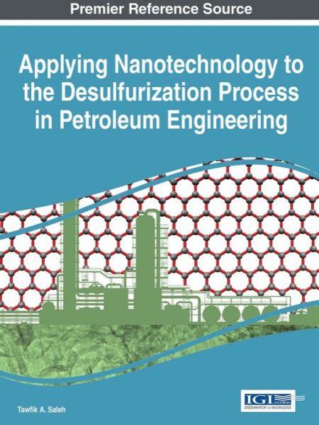 استفاده از نانوتکنولوژی در فرایند (گوگردزدایی) سولفوریزاسیون در مهندسی نفت