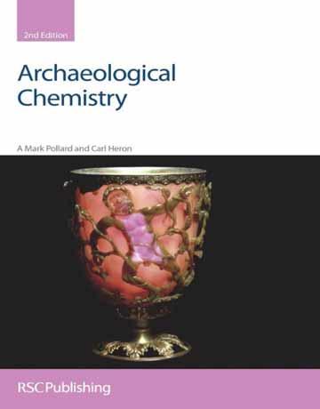 کتاب شیمی باستان شناسی ویرایش دوم Mark Pollard