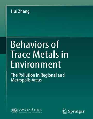 کتاب رفتارهای فلزات ردیاب در محیط زیست چاپ 2019