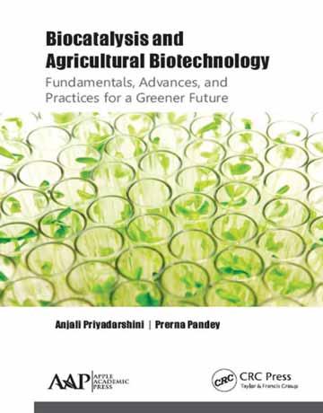 بیوکاتالیز و بیوتکنولوژی کشاورزی: اصول، پشرفت و تمرین برای آینده ای سبز تر