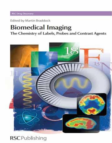 تصویربرداری بیوشیمیایی: شیمی لیبل، پروب و عوامل متمایز کننده و کنتراست