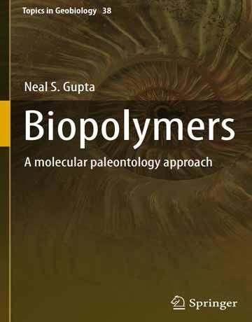 کتاب بیوپلیمرها: با رویکرد پالئونتولوژی مولکولی