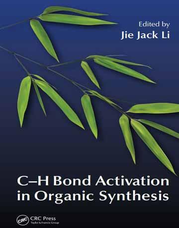 فعال سازی پیوند C-H در سنتزهای آلی