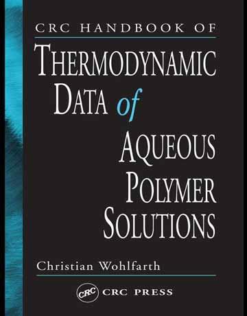 هندبوک CRC داده های ترمودینامیکی محلول های پلیمری آبی 3 جلدی