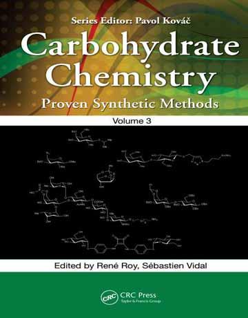 کتاب شیمی کربوهیدرات: روش های سنتزی ثابت شده جلد 3