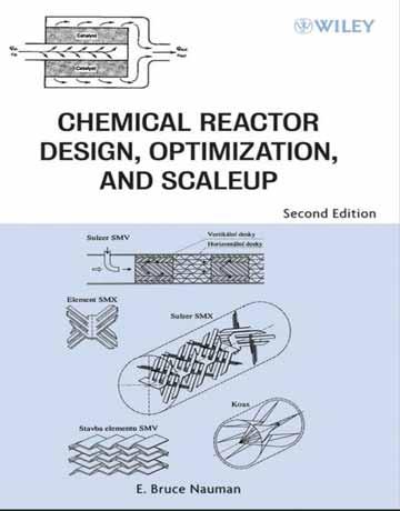 کتاب طراحی راکتورهای شیمیایی، بهینه سازی و افزایش ویرایش دوم