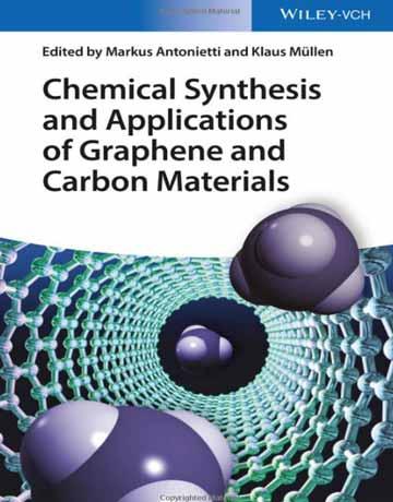 سنتز شیمیایی و کاربردهای گرافن و مواد کربنی