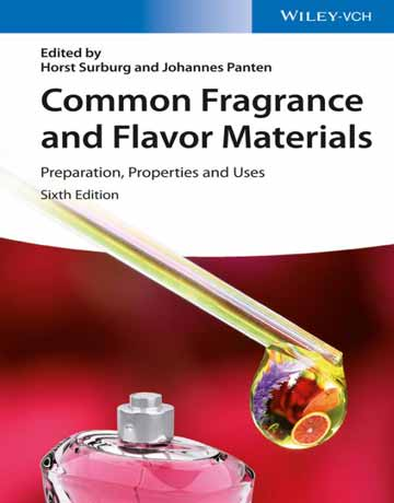 کتاب عطر و طعم مواد متداول: آماده سازی، خواص و کاربردها ویرایش ششم