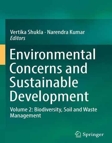 نگرانی های زیست محیطی و توسعه پایدار جلد 2: تنوع زیستی، مدیریت خاک و زباله