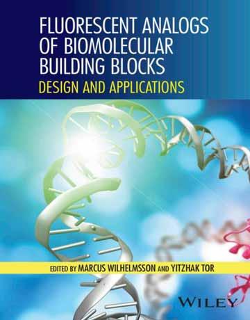 آنالوگ های فلورسنت بلوک های ساختمانی بیومولکول ها: طراحی و کاربردها