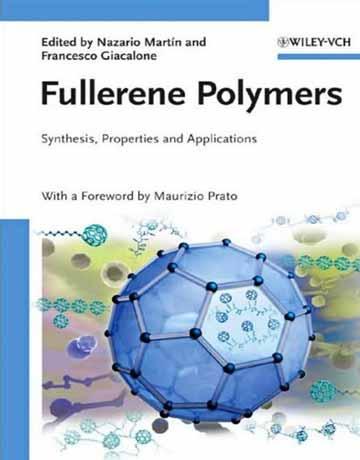 پلیمرهای فولرن: سنتز، خواص و کاربردها