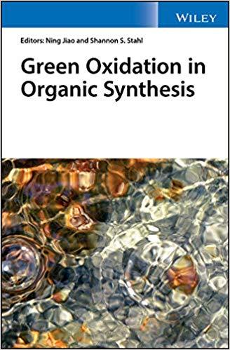 کتاب اکسیداسیون سبز در سنتزهای آلی چاپ 2019