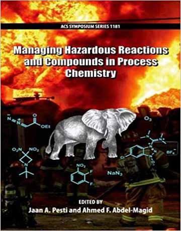 کتاب مدیریت واکنش ها و ترکیبات شیمیایی خطرات در شیمی فرایند
