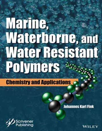 پلیمرهای ضد آب، دریایی و حمل شده توسط آب: شیمی و کاربردها