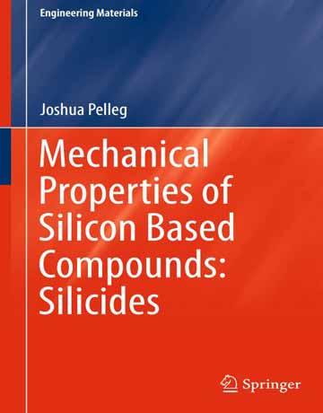 خواص مکانیکی ترکیبات بر پایه سیلیکون: سیلیسیدها