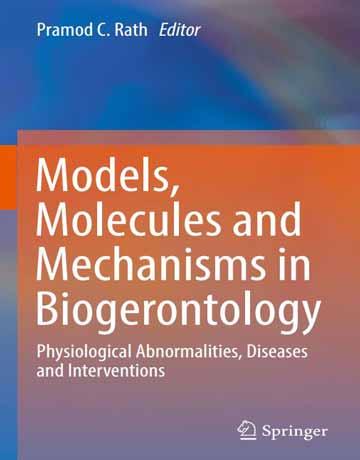 مدل ها، مولکول ها و مکانیسم ها در پیری شناسی زیستی
