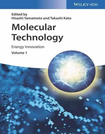 کتاب تکنولوژی مولکولی جلد اول: نوآوری انرژی