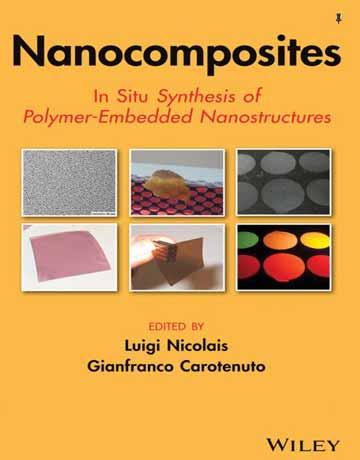 کتاب نانوکامپوزیت ها: سنتز در جا(In Situ) نانوساختارهای جاسازی شده پلیمری