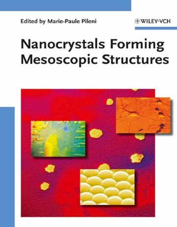 کتاب ساختارهای مزوسکوپیک تشکیل نانوکریستال ها