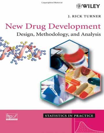 توسعه داروهای جدید: طراحی، روش شناسی و آنالیز