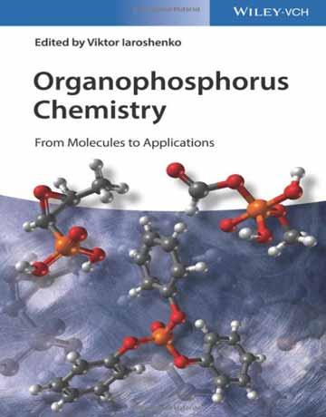 کتاب شیمی ارگانوفسفره: از مولکول ها تا کاربردها