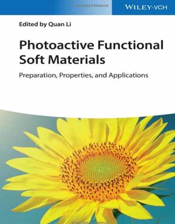 کتاب مواد نرم کاربردی حساس به نور: تهیه، خواص و کاربردها