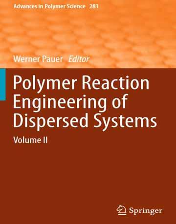 کتاب مهندسی واکنش های پلیمر از سیستم های پراکنده جلد 2 دوم