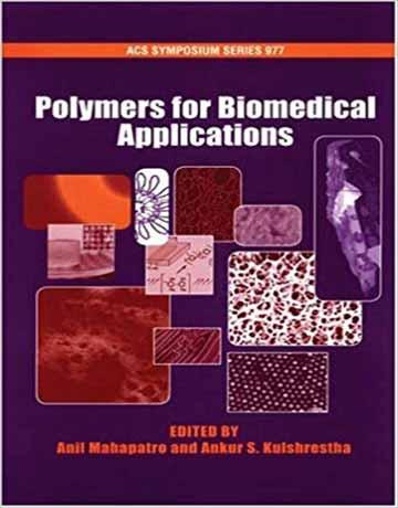 کتاب پلیمرها برای کاربردهای پزشکی و بیومدیکال ویرایش دوم
