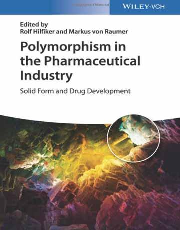 پلی مورفیسم در صنایع دارویی: فرم جامد و توسعه دارویی