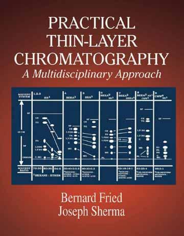 دانلود کتاب کروماتوگرافی لایه نازک عملی و کاربردی Bernard Fried