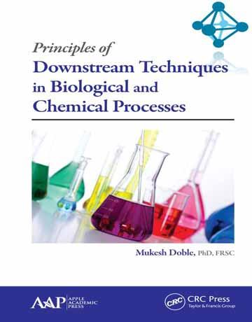 کتاب مبانی تکنیک های پایین دست در فرآیندهای بیولوژیکی و شیمیایی