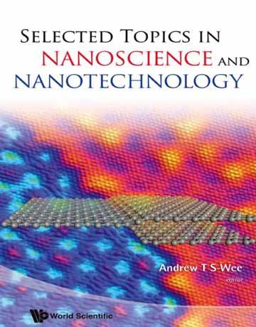 موضوع های منتخب در علوم نانو و نانوتکنولوژی