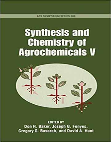 دانلود کتاب سنتز و شیمی مواد و ترکیبات آگروشیمیایی