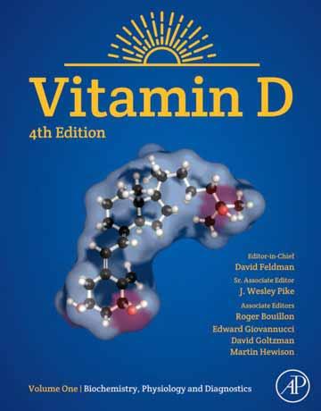 کتاب ویتامین D جلد 1: بیوشیمی، فیزیولوژی و تشخیص ویرایش چهارم