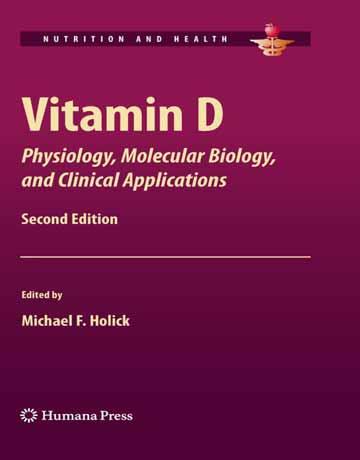 کتاب ویتامین D: فیزیولوژی، بیولوژی مولکولی و کاربردهای بالینی ویرایش دوم