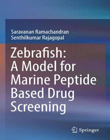 Zebrafish گورخرماهی: یک مدل برای آزمایش دارو بر پایه پپتید دریایی