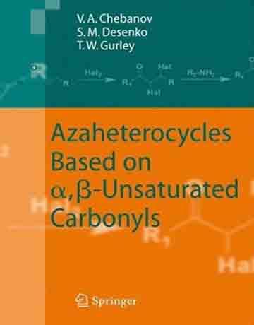 آزا هتروسیکل ها بر پایه کربونیل های آلفا و بتا غیر اشباع